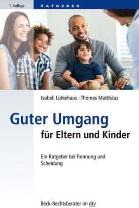 Guter Umgang für Eltern und Kinder