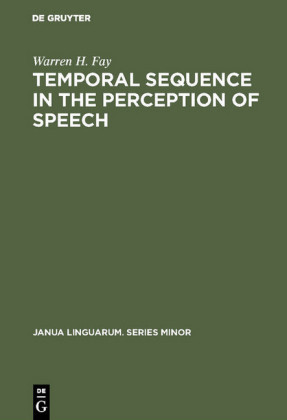 Temporal sequence in the perception of speech