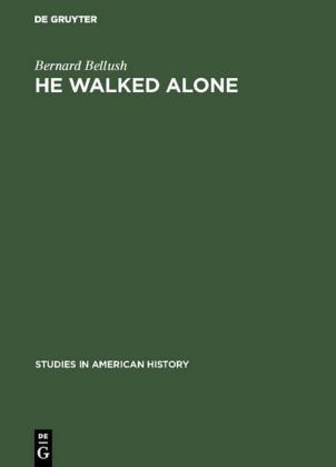 He walked alone