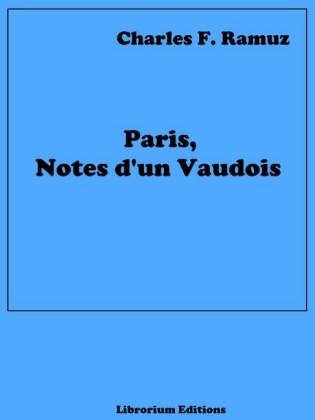 Paris, Notes d'un Vaudois