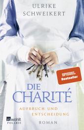 Die Charité. Aufbruch und Entscheidung Cover