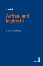 Waffen- und Jagdrecht (f. Österreich)
