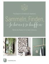 Sammeln, Finden, Schönes schaffen Cover