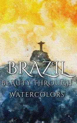 Brazil Beauty Through Watercolors