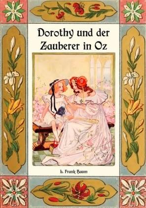 Dorothy und der Zauberer in Oz - Die Oz-Bücher Band 4