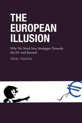 The European Illusion