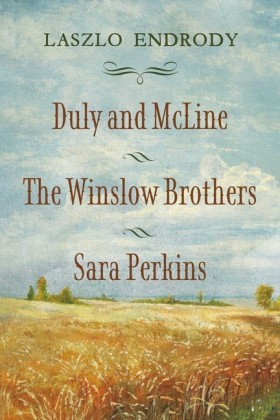 Duly and McLine, The Winslow Brothers, Sara Perkins