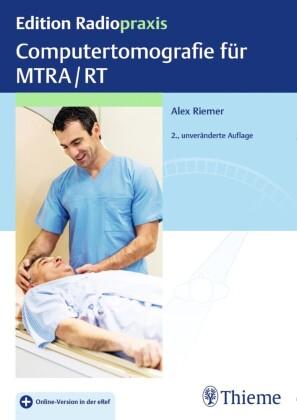 Computertomografie für MTRA/RT