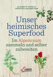 Unser heimisches Superfood Cover