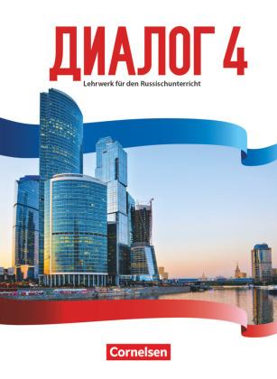 Dialog - Lehrwerk für den Russischunterricht - Neue Generation - Band 4
