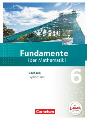 Fundamente der Mathematik - Sachsen - 6. Schuljahr