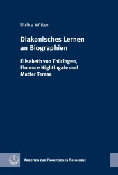 Diakonisches Lernen an Biographien