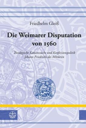 Die Weimarer Disputation von 1560