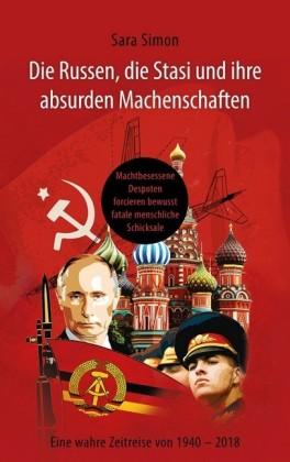 Die Russen, die Stasi und ihre absurden Machenschaften!