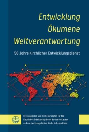 Entwicklung - Ökumene - Weltverantwortung