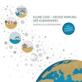 Kleine Gase - Große Wirkung: Der Klimawandel Cover