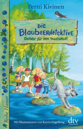 Die Blaubeerdetektive. Gefahr für den Inselwald!