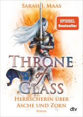 Throne of Glass - Herrscherin über Asche und Zorn Cover