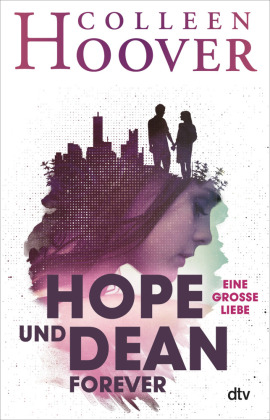 Hope und Dean forever - Eine große Liebe