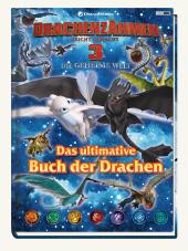 Drachenzähmen leicht gemacht: Die geheime Welt: Das ultimative Buch der Drachen Cover