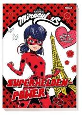 Miraculous: Superhelden-Power - Starke Motive zum Ausmalen