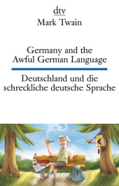 Germany and the Awful German Language / Deutschland und die schreckliche deutsche Sprache Cover