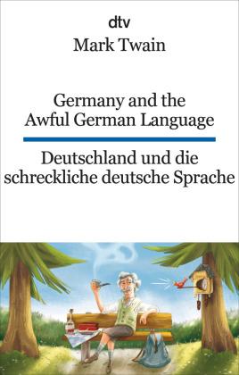Germany and the Awful German Language / Deutschland und die schreckliche deutsche Sprache