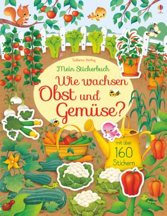 Mein Stickerbuch: Wie wachsen Obst und Gemüse?