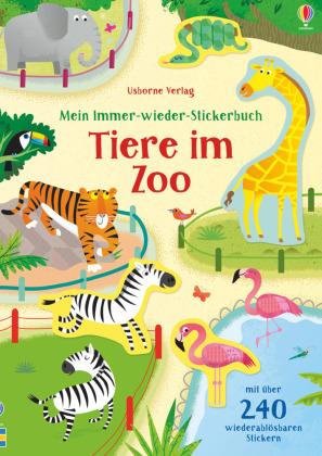 Mein Immer-wieder-Stickerbuch: Tiere im Zoo