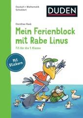 Mein Ferienblock mit Rabe Linus - Fit für die 1. Klasse Cover