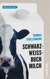 Schwarzweißbuch Milch Cover