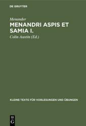 Menandri Aspis et Samia I.