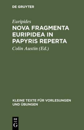 Nova fragmenta Euripidea in papyris reperta