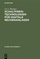 Schaltkreistechnologien für digitale Rechenanlagen