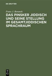 Das Pinsker Jiddisch und seine Stellung im gesamtjiddischen Sprachraum