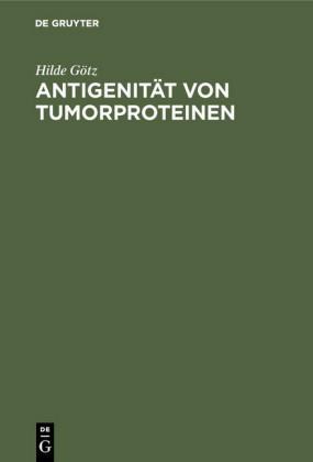 Antigenität von Tumorproteinen