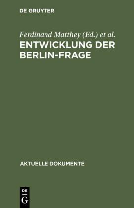 Entwicklung der Berlin-Frage