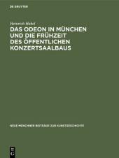 Das Odeon in München und die Frühzeit des öffentlichen Konzertsaalbaus