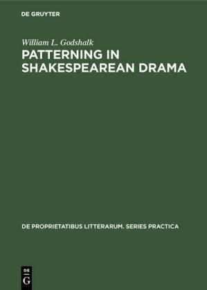 Patterning in Shakespearean Drama