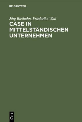 CASE in mittelständischen Unternehmen