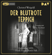 Der blutrote Teppich. Hollywood 1922: Hardy Engels zweiter Fall, 2 MP3-CDs Cover