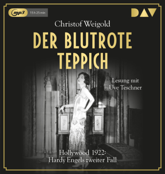 Der blutrote Teppich. Hollywood 1922: Hardy Engels zweiter Fall, 2 MP3-CDs