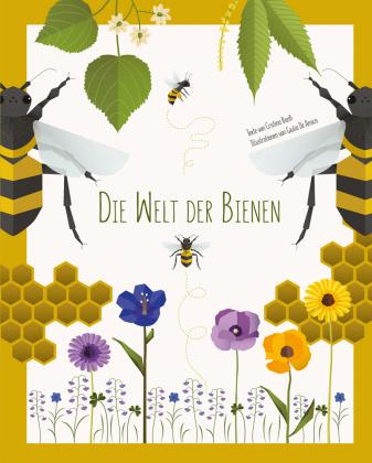 Die Welt der Bienen