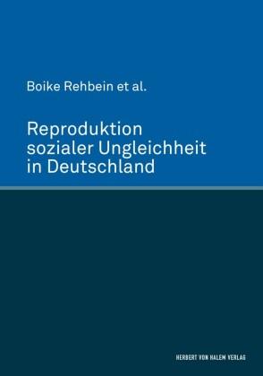 Reproduktion sozialer Ungleichheit in Deutschland