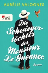 Die Schwiegertöchter des Monsieur Le Guennec
