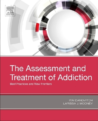 The Assessment and Treatment of Addiction