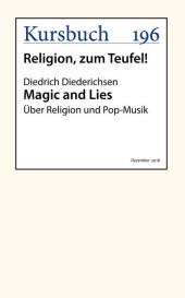 Magic and Lies