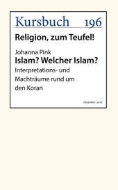 Islam? Welcher Islam?