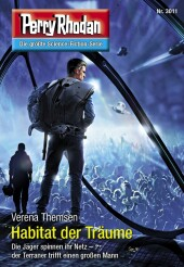 Perry Rhodan 3011: Habitat der Träume
