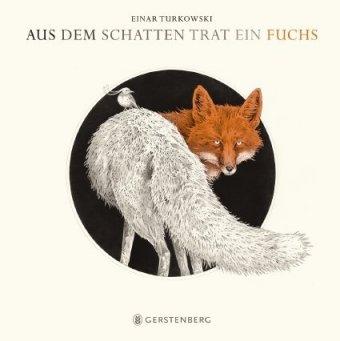 Aus dem Schatten trat ein Fuchs